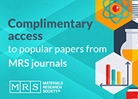 FREE ACCESS to the most popular papers from MRS journals!