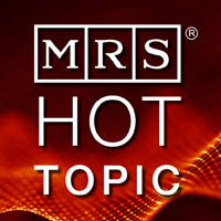 MRS Hot Topic